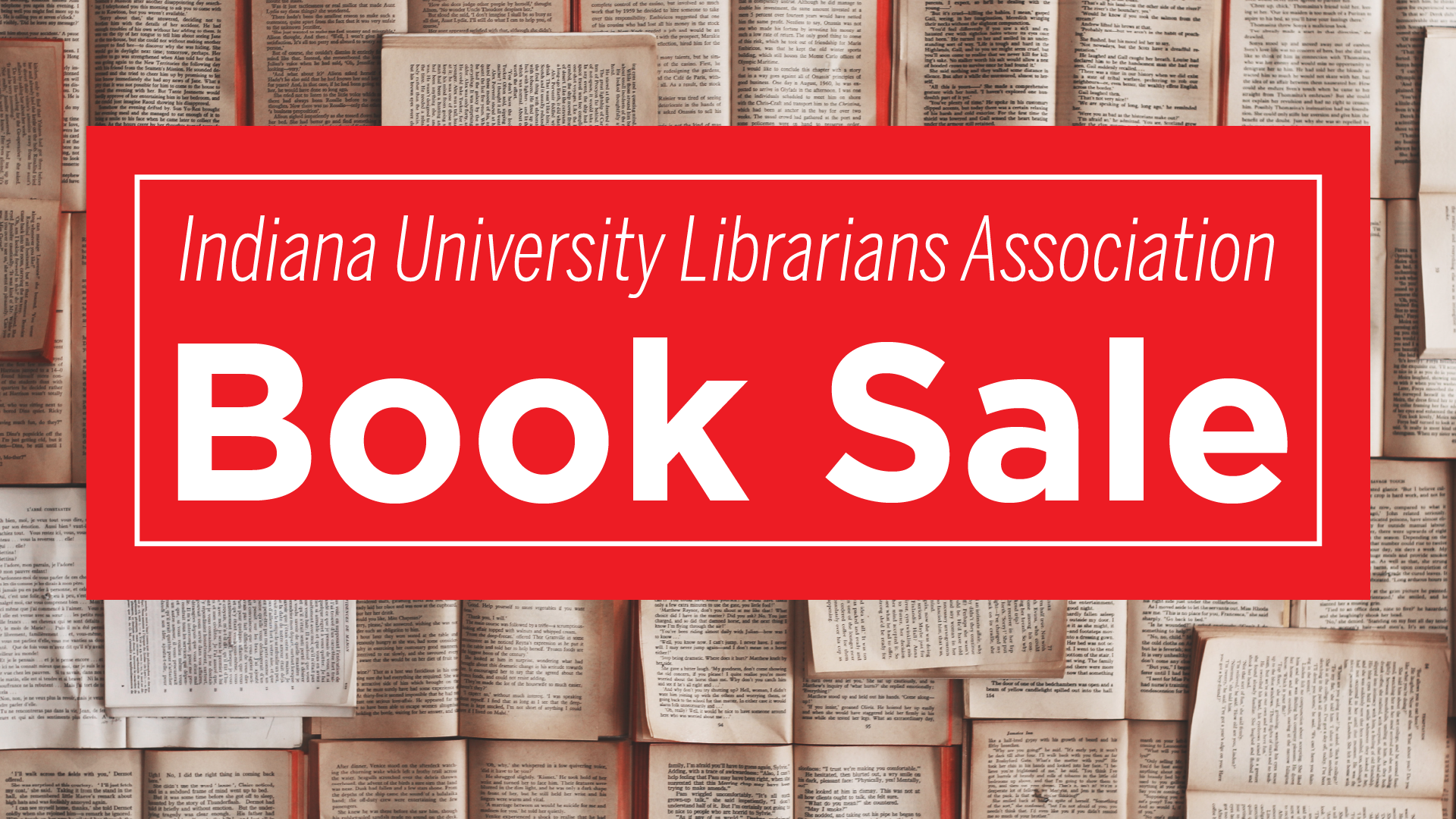 Indiana University Librarians Association Book Sale