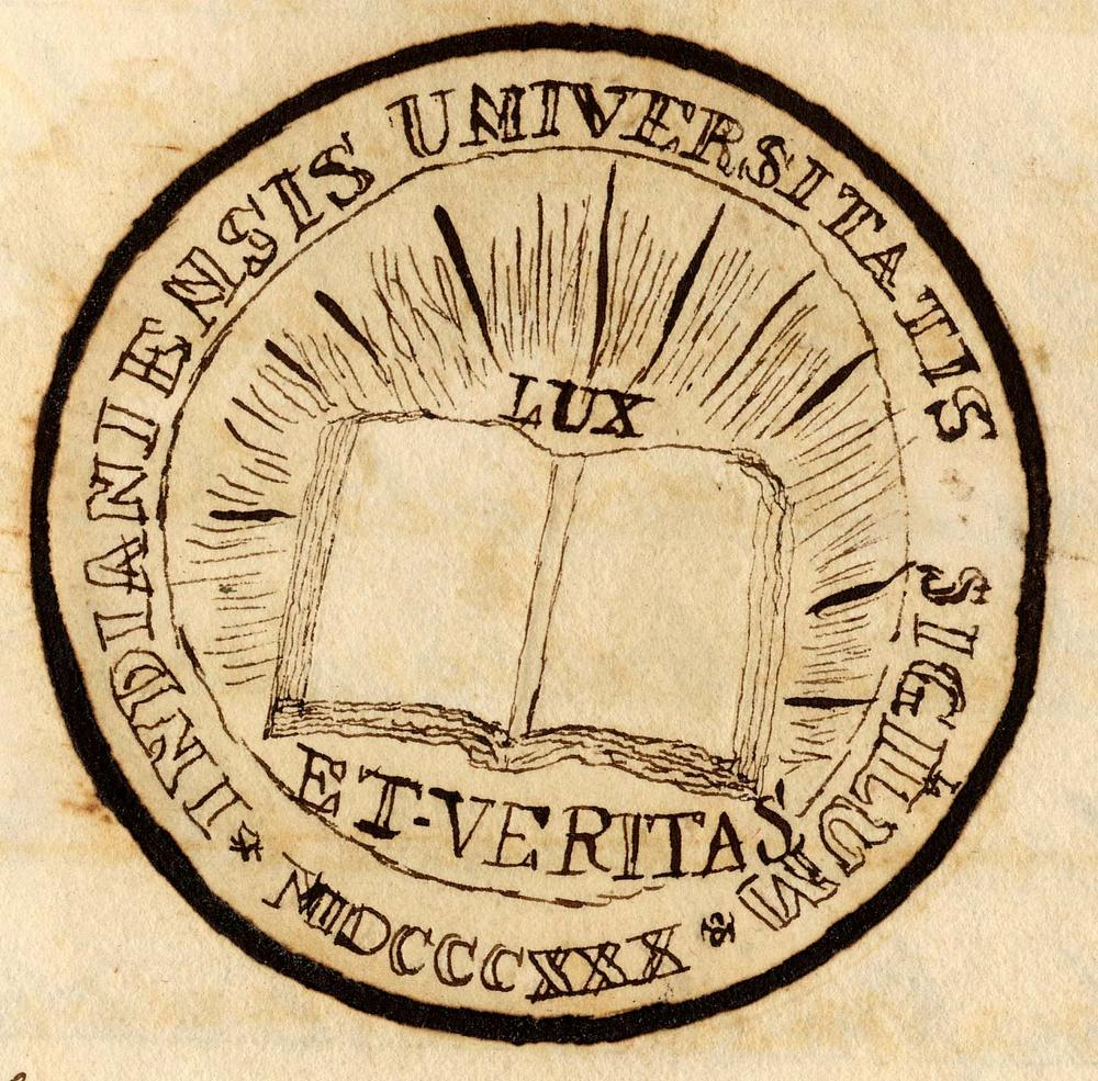 First rendering of the Indiana University seal, Board of Trustees minutes, July 21, 1841. Text reads: INDIANIENSIS UNIVERSITATIS SIGILUM. MDCCCXXX [sic]. LUX ET VERITAS