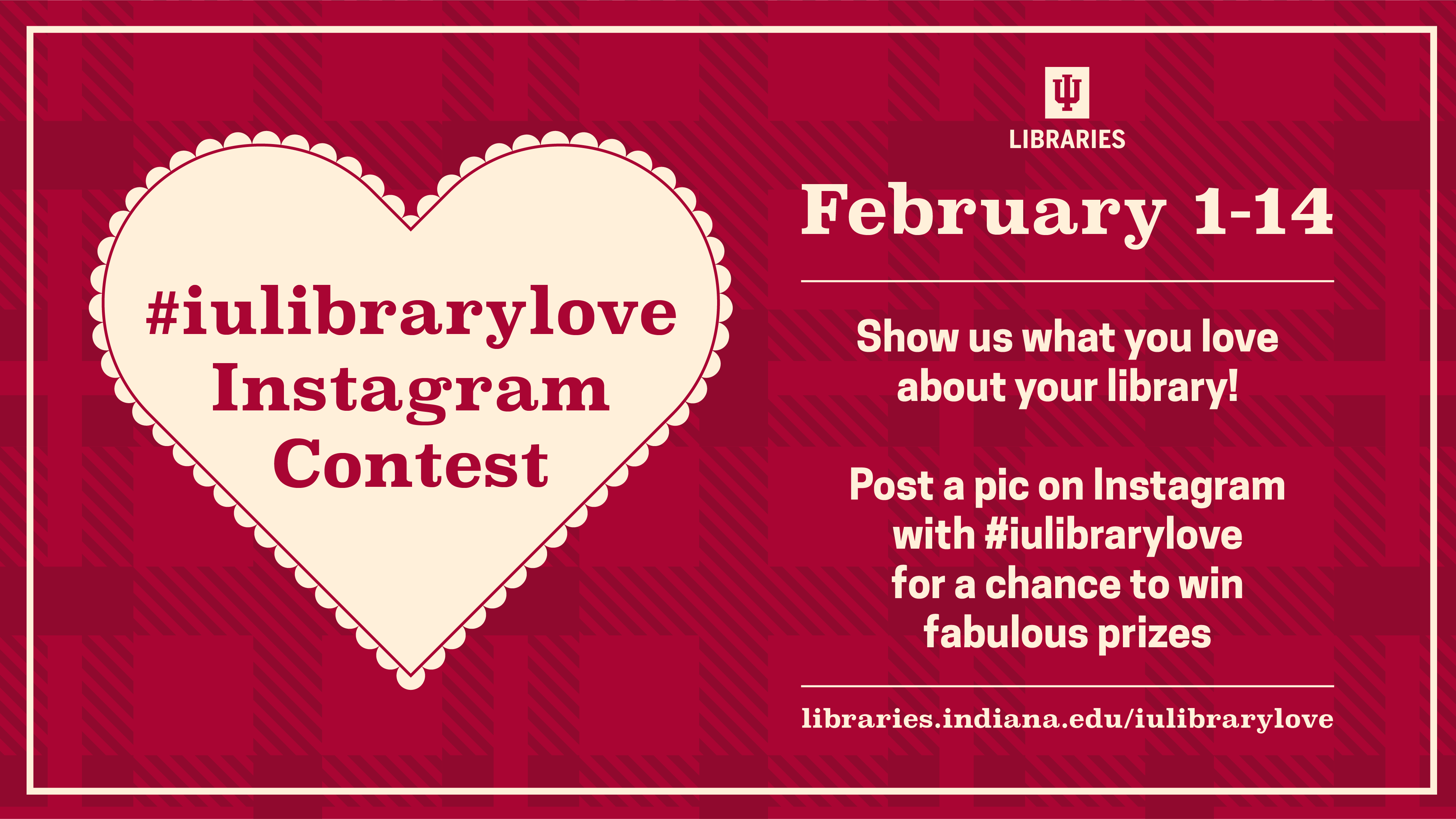 #iulibrarylove Instagram Contest