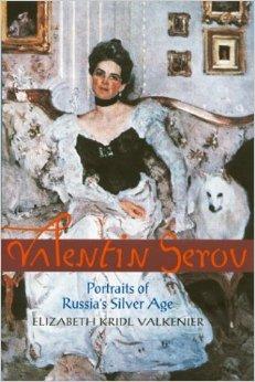 Valentin Serov by Elizabeth Valkenier