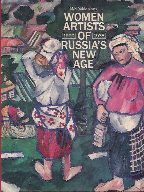 Women Artists of Russia's New Age