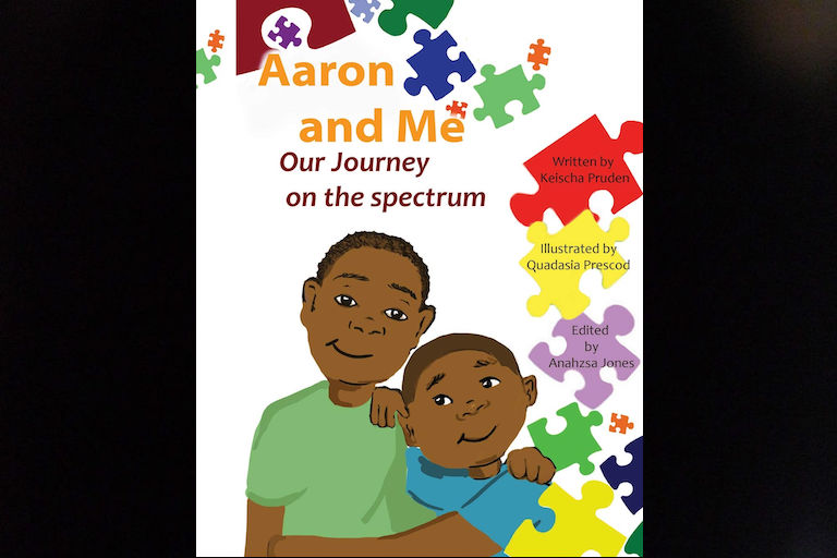 Aaron and Me by Keischa Pruden and Anahzsa Jones.
