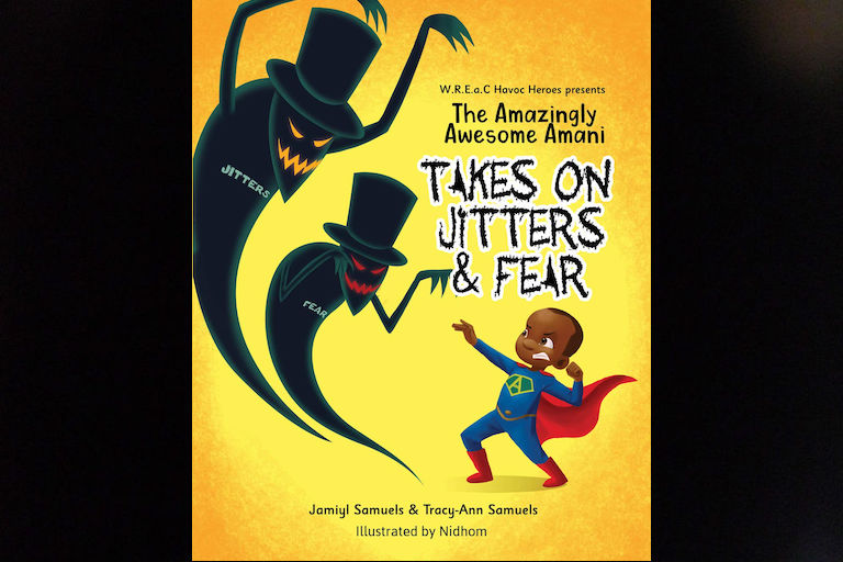 The Amazingly Awesome Amani Takes on Jitters and Fears by Jamiyl Samuels.