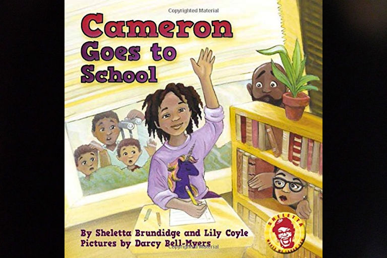 Cameron Goes to School by Sheletta Brundidge and Lily Cole.
