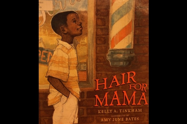 Hair for Mama by Kelly Tinkham.