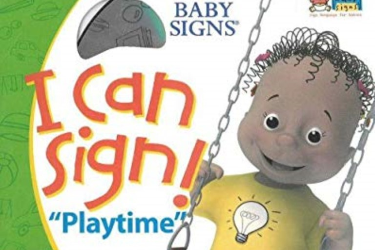 I Can Sign! Playtime by Dr. Linda Acredolo and Dr. Susan Goodwyn.