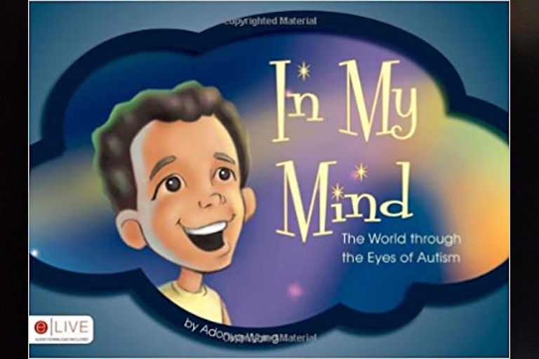 In My Mind: The World through the Eyes of Autism by Adonya Wong.