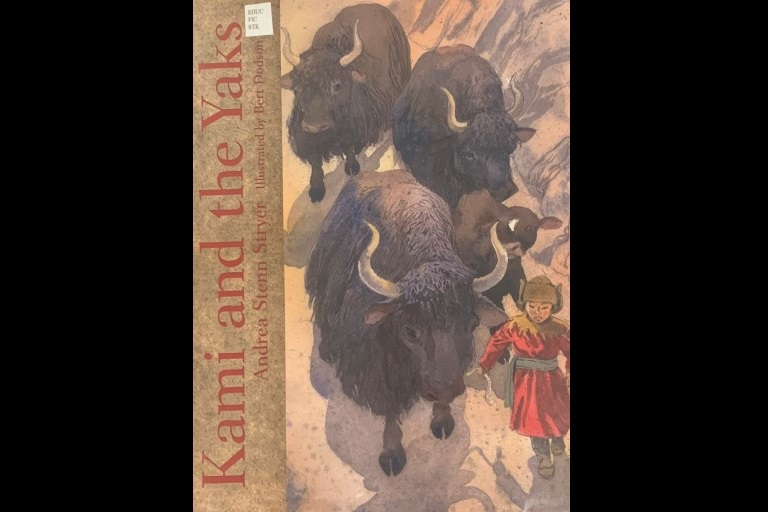 Kami and the Yaks by Andrea Stenn Stryer.
