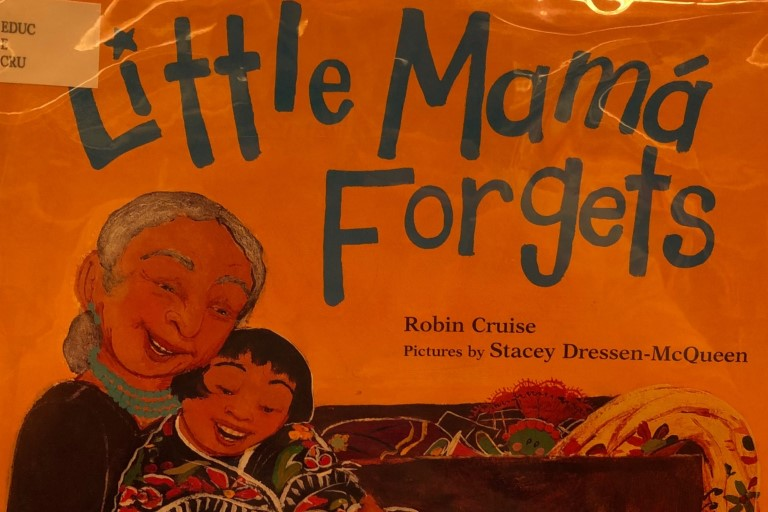 Little Mama Forgets by Robin Cruise.