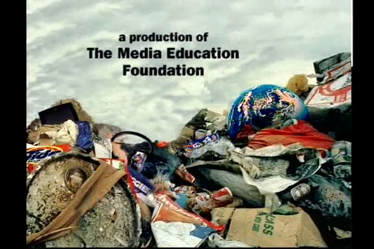 "A garbage heap with a globe in it, the words ""A production of the Media Education Foundation"" above it."