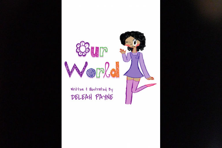 Our World by Deleah Payne.