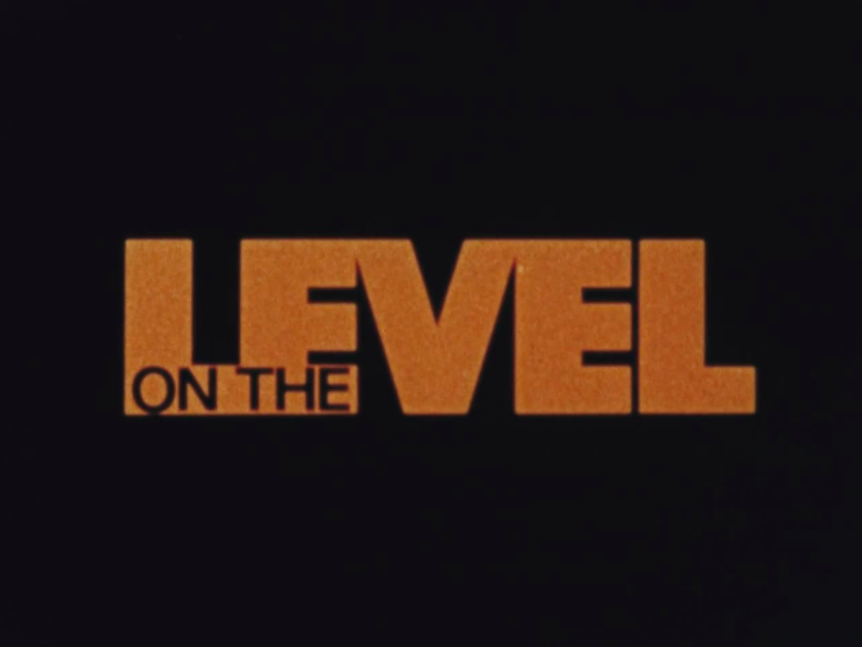 "orange font on a black background shows title for series ""on the level"""