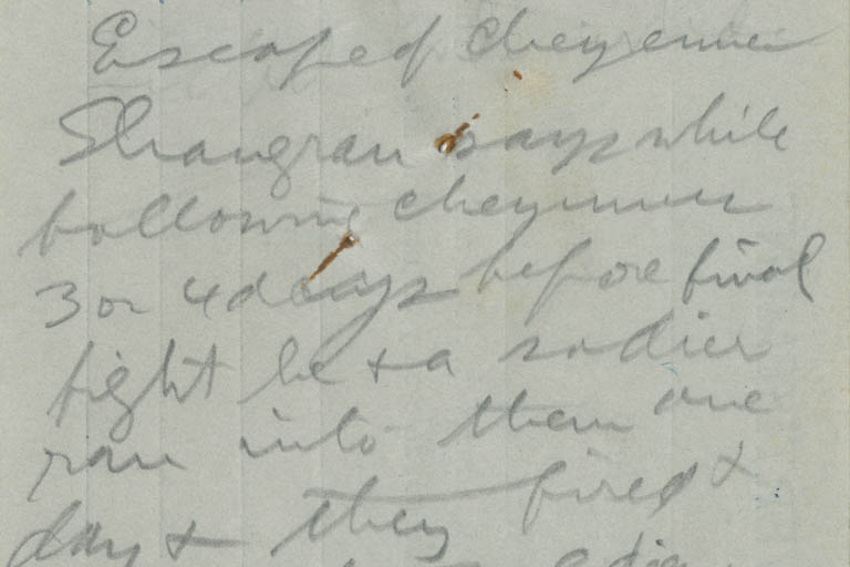 Handwritten notes from folder of notes on the Cheyanne Indian Wars