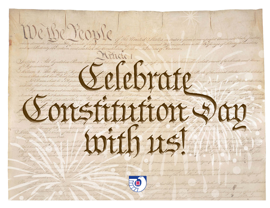 Celebrate Constitution Day with us!