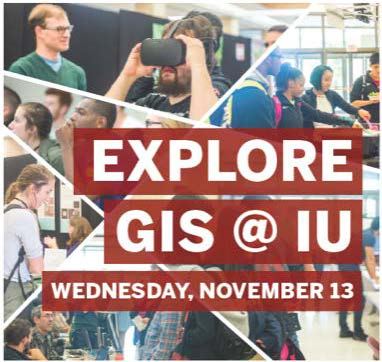 Explore GIS at IU, Wednesday November 13