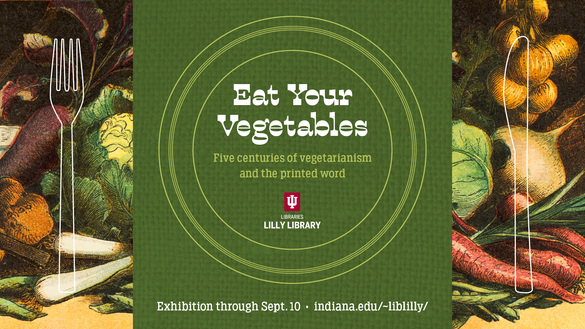 Eat Your Vegetables: Five centuries of vegetarianism and the printed word.