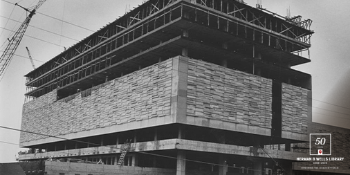 Image of the Wells Library under construction in 1967
