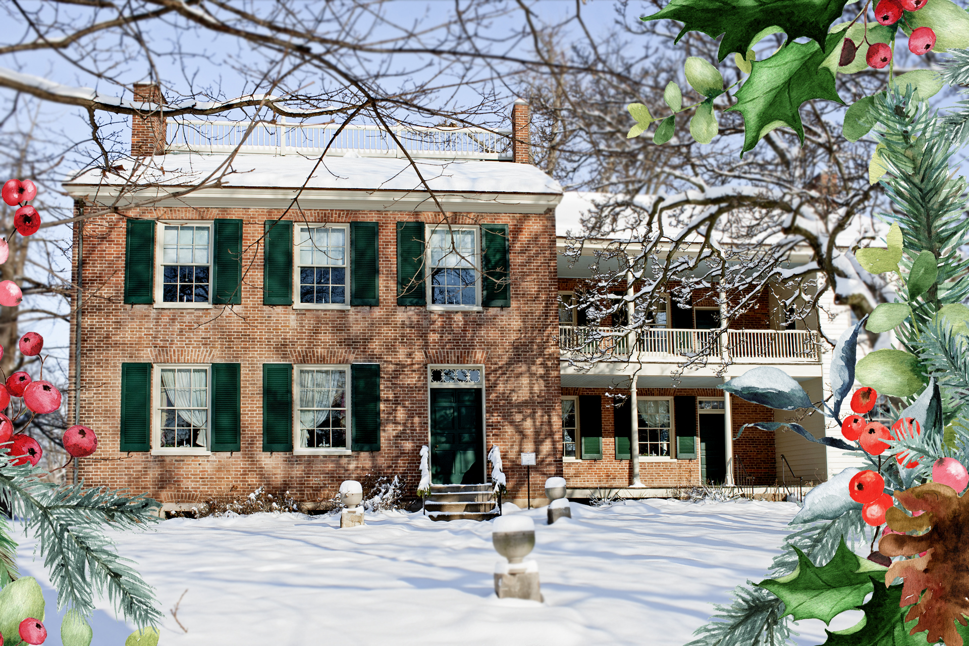 A festive frame of greenery is overlaid on a image of the Wylie House covered in snow.