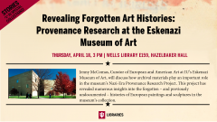 Revealing Forgotten Art Histories: Provenance Research at the Eskenazi Museum of Art