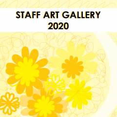 "yellow floral cover image with text ""staff art gallery 2020"""