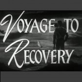 """Voyage to Recovery"" title shot from IU Libraries Moving Image Archive"